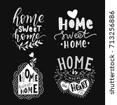 hand drawn lettering set home... | Shutterstock .eps vector #713256886