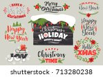 set of christmas and happy new... | Shutterstock .eps vector #713280238