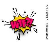 wtf  damn lettering. bubble... | Shutterstock .eps vector #713367472