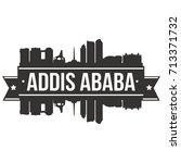 addis ababa skyline silhouette...   Shutterstock .eps vector #713371732