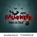 happy halloween vector... | Shutterstock .eps vector #713449018