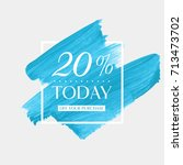 today sale 20  off sign over... | Shutterstock .eps vector #713473702