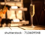 shot of the champagne glass on... | Shutterstock . vector #713609548