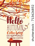 vector banner on the coffee... | Shutterstock .eps vector #713626852