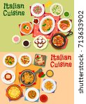 italian cuisine dishes  soups... | Shutterstock .eps vector #713633902