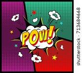 comic book. pow  background... | Shutterstock .eps vector #713684668