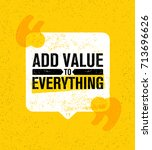 add value to everything.... | Shutterstock .eps vector #713696626