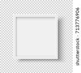 white realistic square empty... | Shutterstock .eps vector #713776906