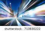 moving forward motion blur... | Shutterstock . vector #713830222