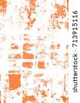 abstract grunge orange dark... | Shutterstock . vector #713915116