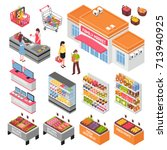 supermarket isometric set with... | Shutterstock .eps vector #713940925