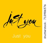 just you. motivation... | Shutterstock .eps vector #713986576