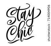 stay chic lettering quote... | Shutterstock .eps vector #714004906