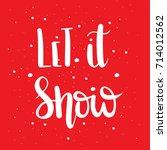 let it snow unique hand drawn... | Shutterstock .eps vector #714012562