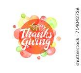 happy thanksgiving. watercolor...   Shutterstock .eps vector #714042736