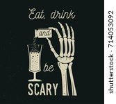 eat  drink and be scary. vector ... | Shutterstock .eps vector #714053092