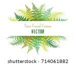 fern frame vector illustration. ... | Shutterstock .eps vector #714061882