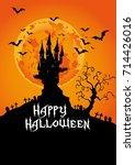 happy halloween  haunted castle ...   Shutterstock .eps vector #714426016