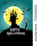 happy halloween  haunted castle ...   Shutterstock .eps vector #714426022