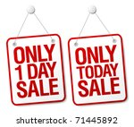 Only today sale signs set. - stock vector