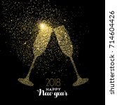 happy new year 2018 gold... | Shutterstock .eps vector #714604426