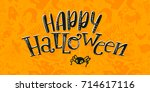 happy halloween   pattern and... | Shutterstock .eps vector #714617116