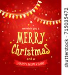 merry christmas and happy new... | Shutterstock .eps vector #715035472