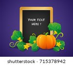 colorful pumpkin with chalkboard | Shutterstock .eps vector #715378942
