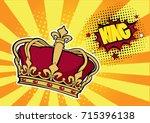 pop art background with crown... | Shutterstock .eps vector #715396138