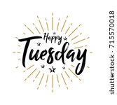 happy tuesday   fireworks  ... | Shutterstock .eps vector #715570018