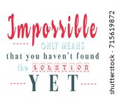 phrase impossible solution | Shutterstock . vector #715619872