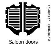 saloon door icon. simple... | Shutterstock .eps vector #715658476