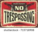 No Trespassing Vintage Tin Sig...
