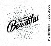 you are beautiful handwritten... | Shutterstock .eps vector #716015008