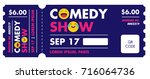 performance show entry ticket... | Shutterstock .eps vector #716064736
