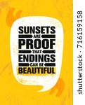 sunsets are proof that endings... | Shutterstock .eps vector #716159158