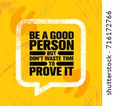 be a good person but don't... | Shutterstock .eps vector #716172766