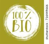 100  bio label vector  painted... | Shutterstock .eps vector #716449666