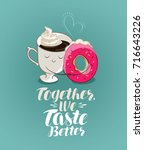 together we taste better ... | Shutterstock .eps vector #716643226