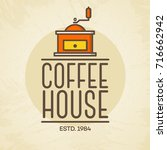 coffee house logo with coffee... | Shutterstock .eps vector #716662942