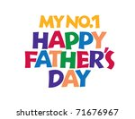 happy father's day hand... | Shutterstock .eps vector #71676967
