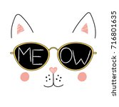 Stock vector hand drawn vector illustration of a funny cat face in sunglasses with text meow written inside the 716801635