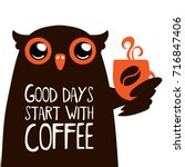 cute owl with good days start... | Shutterstock .eps vector #716847406
