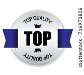 top quality silver badge with... | Shutterstock .eps vector #716973826