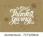 happy thanksgiving vintage... | Shutterstock .eps vector #717103816