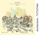 delhi  india. hand drawn sketch ... | Shutterstock .eps vector #717147466