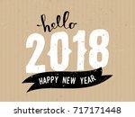 hello 2018   typographic design ... | Shutterstock .eps vector #717171448