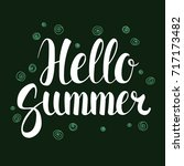 hello summer  calligraphy... | Shutterstock .eps vector #717173482