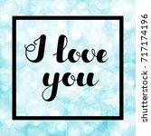 """hand written lettering """"i love...   Shutterstock .eps vector #717174196"""