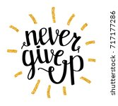 never give up motivational... | Shutterstock .eps vector #717177286